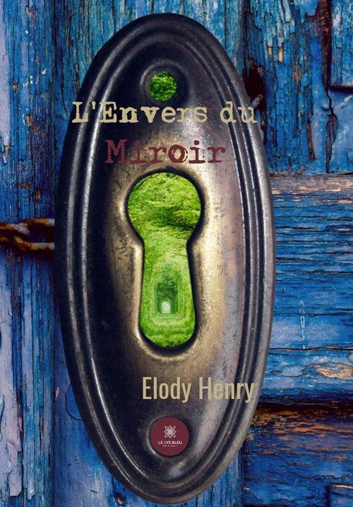 L'envers du miroir  - Elody Henry