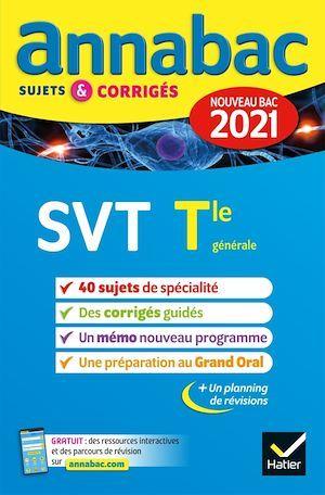 Annales du bac Annabac 2021 SVT Tle générale (spécialité)