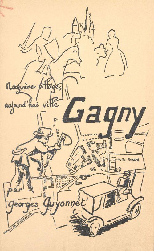 Un village de la banlieue parisienne : Gagny