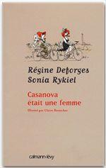 Vente Livre Numérique : Casanova était une femme  - Sonia Rykiel - Régine Deforges