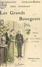 Les grands bourgeois  - Abel Hermant