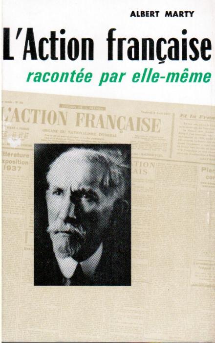 L'action française racontée par elle-même
