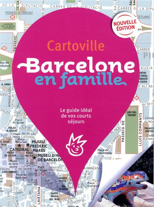 CARTOVILLE BARCELONE EN FAMILL