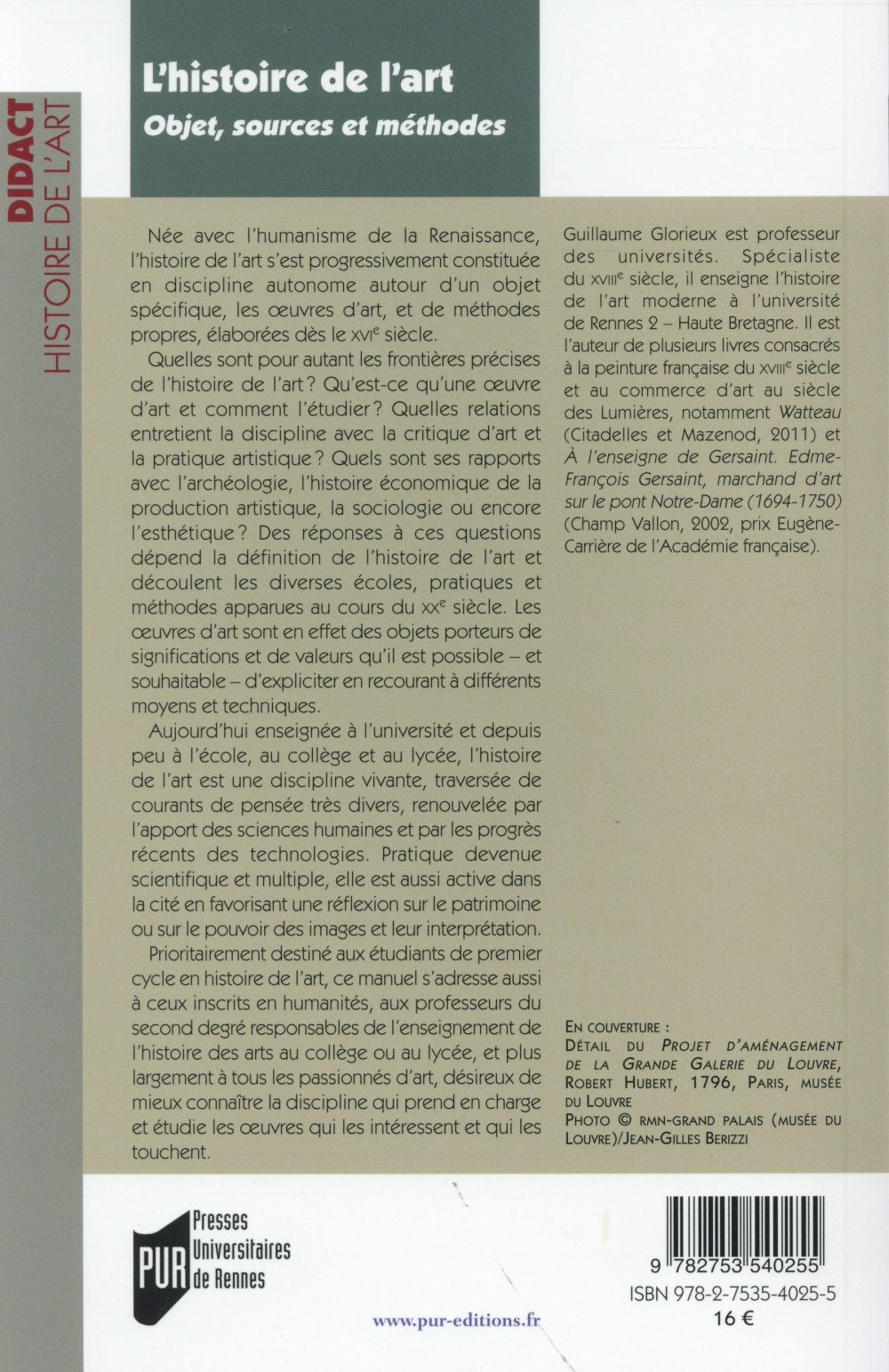 L'histoire de l'art ; objet, sources et méthodes