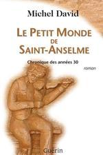 Vente Livre Numérique : Le Petit Monde de Saint-Anselme  - Michel David