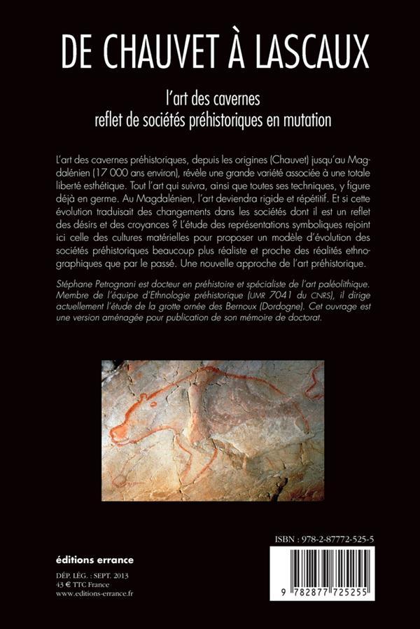 De Chauvet à Lascaux ; l'art préhistorique anté-magdalénien
