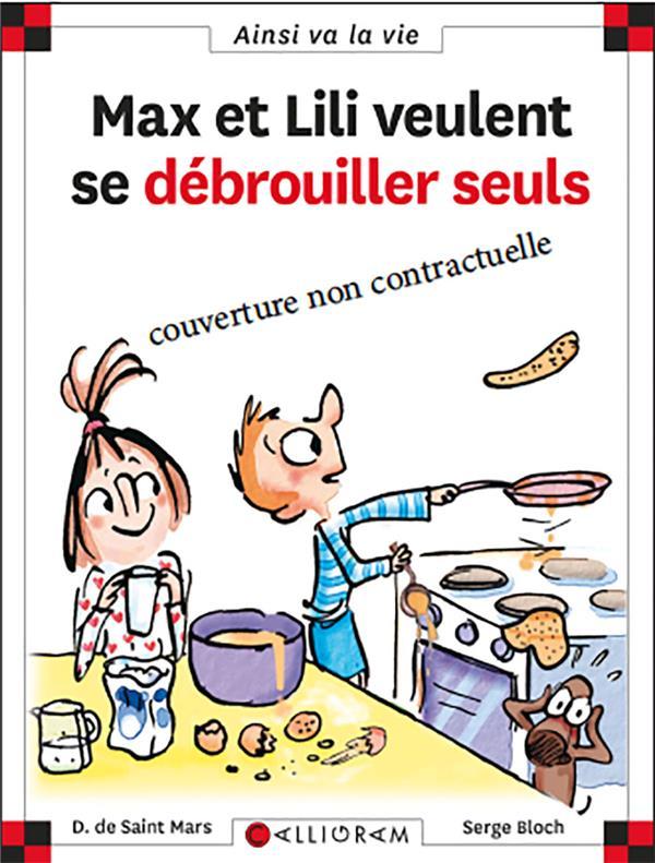 MAX ET LILI VEULENT SE DEBROUILLER SEULS