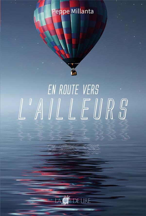 EN ROUTE VERS L'AILLEURS