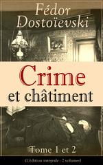 Vente Livre Numérique : Crime et châtiment - Tome 1 et 2 (L'édition intégrale - 2 volumes)  - FEDOR DOSTOÏEVSKI