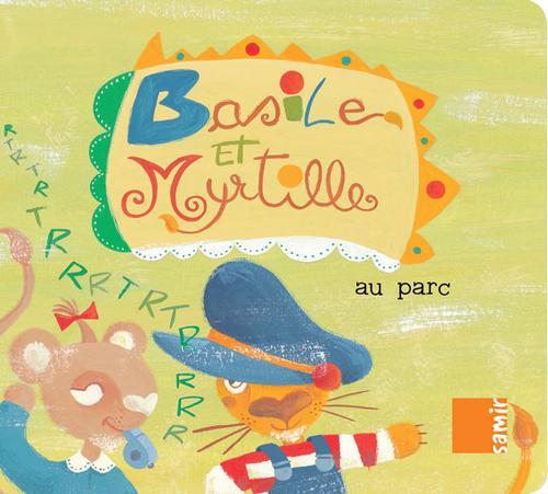 Basile Et Myrtille Au Parc