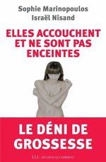 Vente Livre Numérique : Elles accouchent et ne sont pas enceintes  - Sophie Marinopoulos