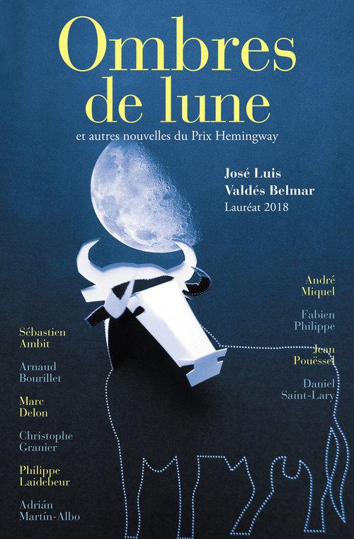Ombres de lune et autres nouvelles du prix Hemingway (édition 2018)