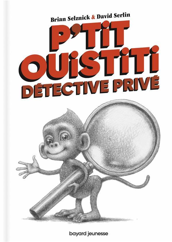 P'tit ouistiti, détective privé