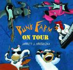 Punk Farm on Tour  - Jarrett J Krosoczka