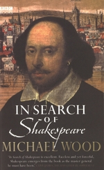 In Search Of Shakespeare  - Michael Wood