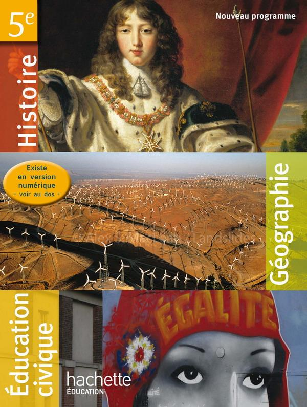 Histoire-Geographie/Education Civique ; 5eme ; Livre Unique De L'Eleve (Edition 2010)