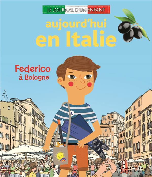 Aujourd'hui en Italie ; Federico à Bologne