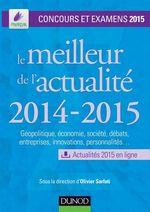 Vente Livre Numérique : Le meilleur de l'actualité 2014-2015  - Olivier Sarfati