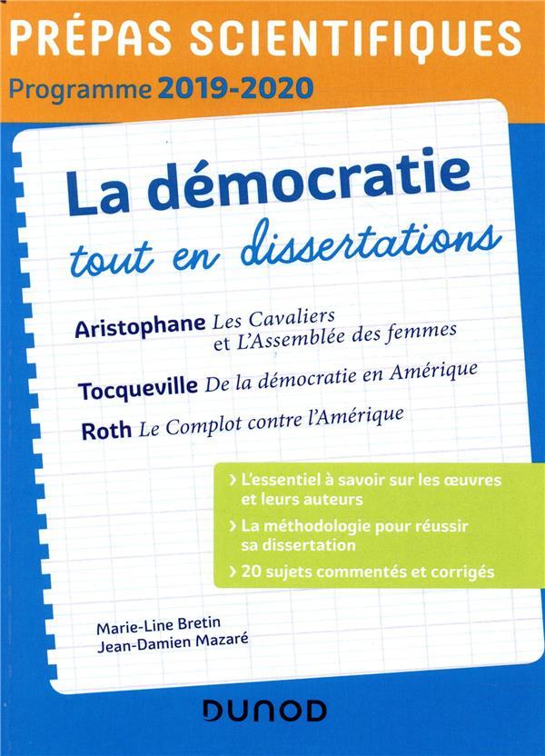 La démocratie tout en dissertations ; prépas scientifiques ; programme (édition 2019/2020)
