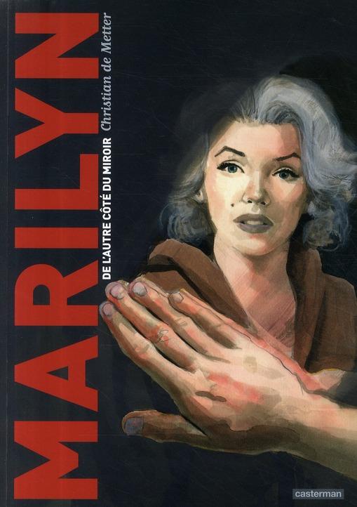 Marilyn ; de l'autre côté du miroir