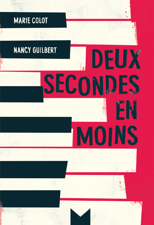 Deux secondes en moins  - Nancy Guilbert  - Nancy Guibert  - Marie Colot