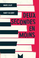 Vente Livre Numérique : Deux secondes en moins  - Nancy Guilbert - Marie Colot