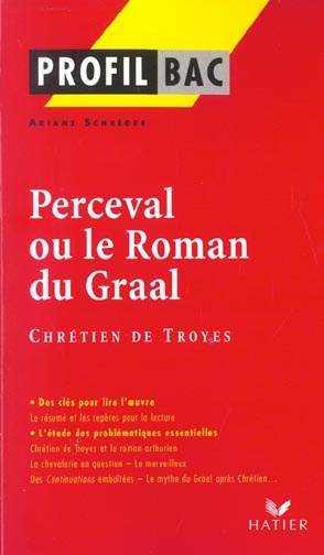 Perceval Ou Le Roman Du Graal De Chretien De Troyes