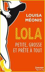 Vente Livre Numérique : Lola S2.E3 - Petite, grosse et prête à tout  - Louisa Méonis