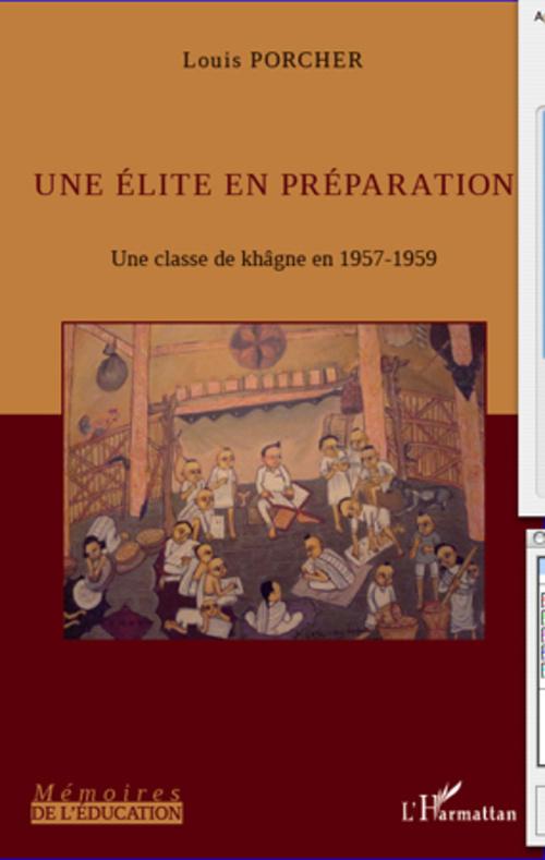 Une élite en préparation ; une classe de khâgne en 1957-1959