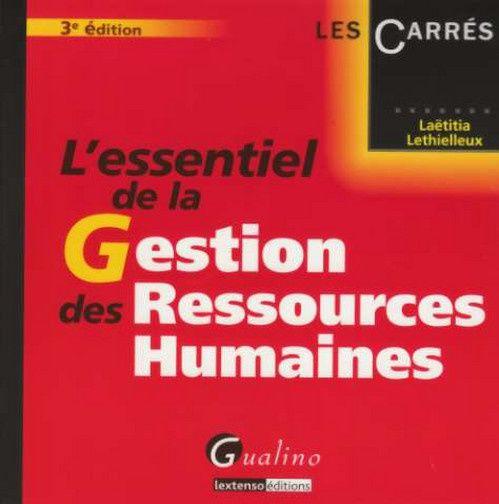 L'essentiel de la gestion des ressources humaines (3e édition)