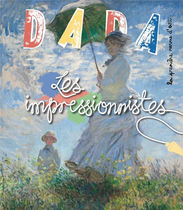 Revue dada n.235 ; les impressionnistes