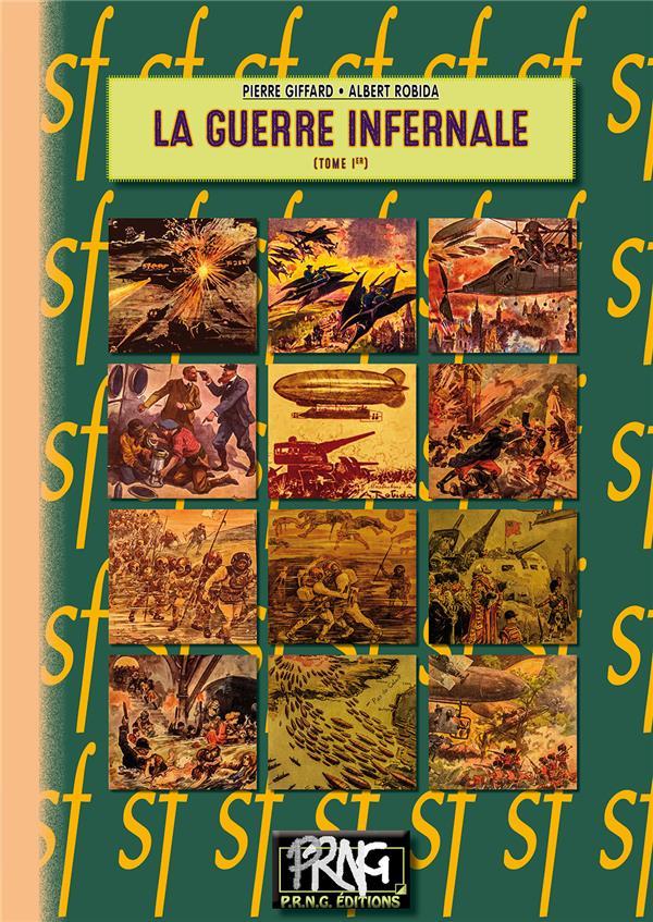 La guerre infernale t.1