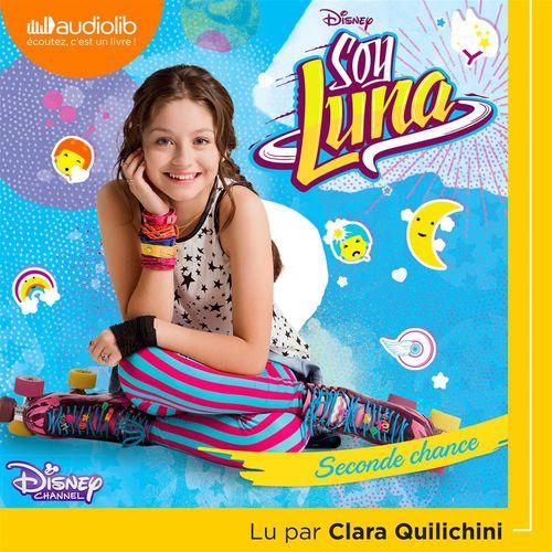 Soy Luna 2 - Seconde chance