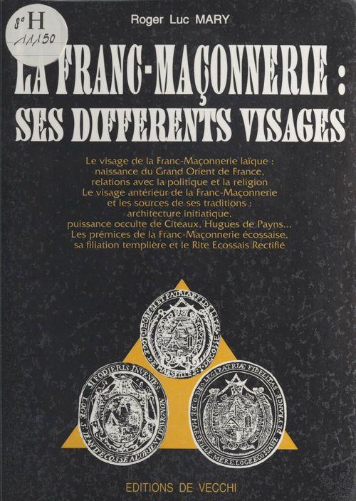 La franc-maconnerie - ses differents visages