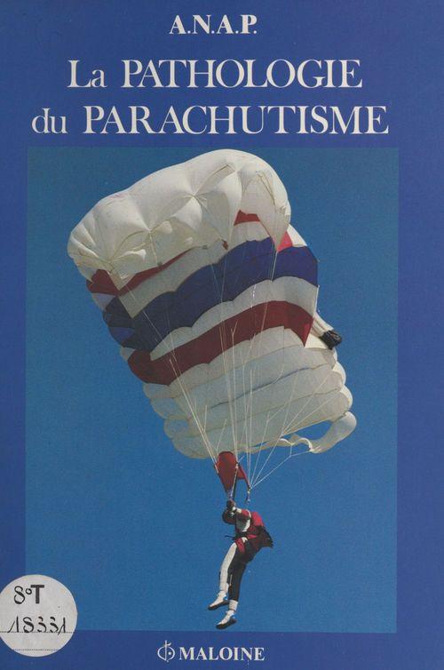 Pathologie parachutisme