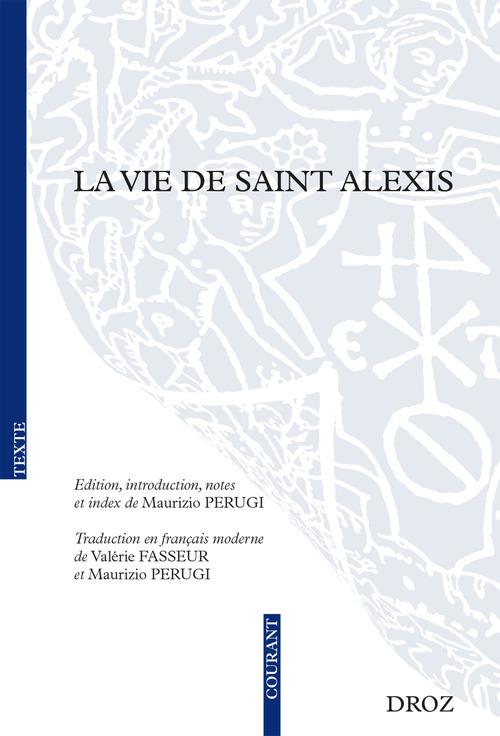 La vie de saint alexis