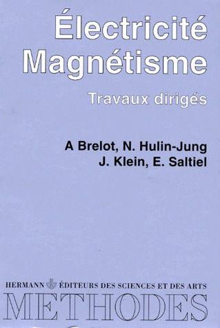 électricité magnétisme ; travaux dirigés
