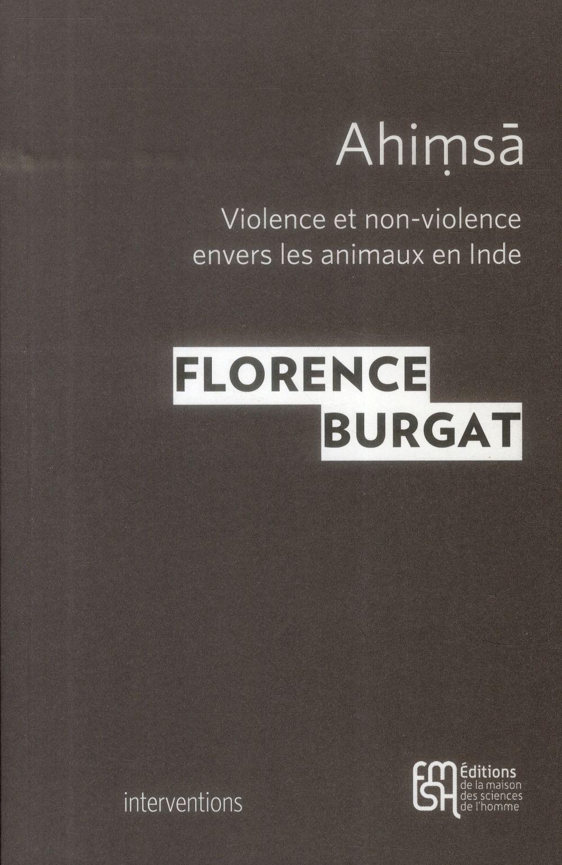 Ahimsa. violence et non-violence envers les  animaux en inde