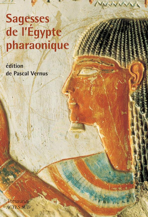 Sagesses De L'Egypte Pharaonique