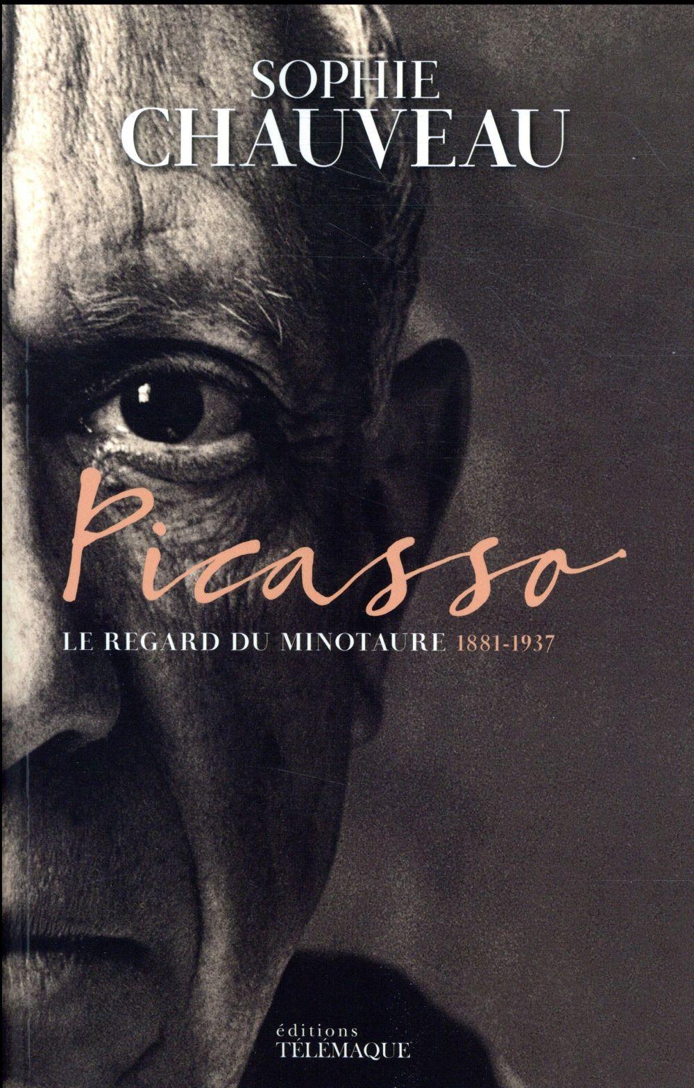 - PICASSO T1 - LE REGARD DU MINOTAURE 1881-1937