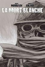 Vente Livre Numérique : La Mort blanche - Chronique de la der des ders  - Charlie Adlard