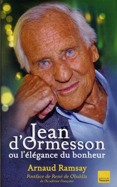Jean D'Ormesson ou l'élégance du bonheur