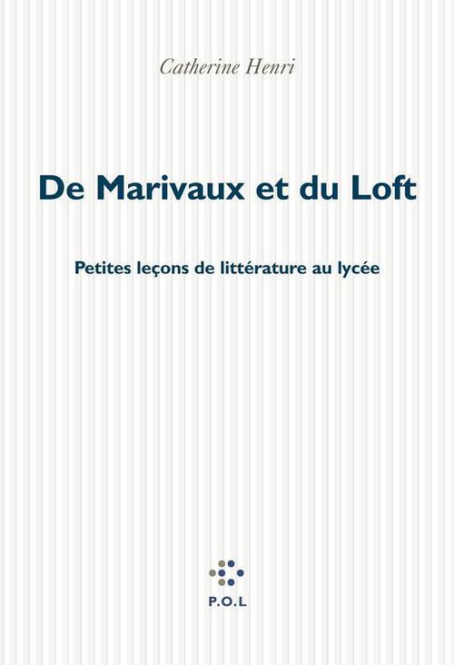 De marivaux et du loft - petites lecons de litterature au lycee