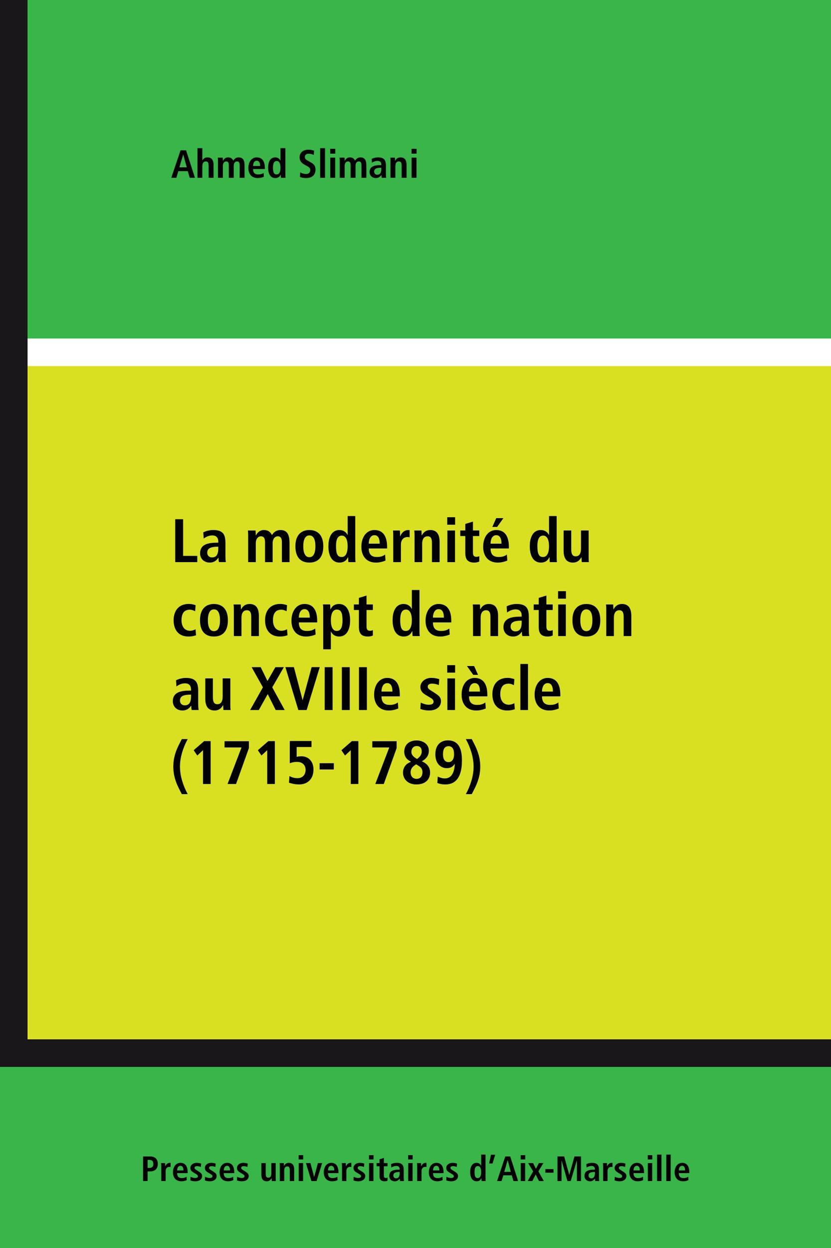 La modernite du conecpt de nation au 18 eme siecle (1715-1789)