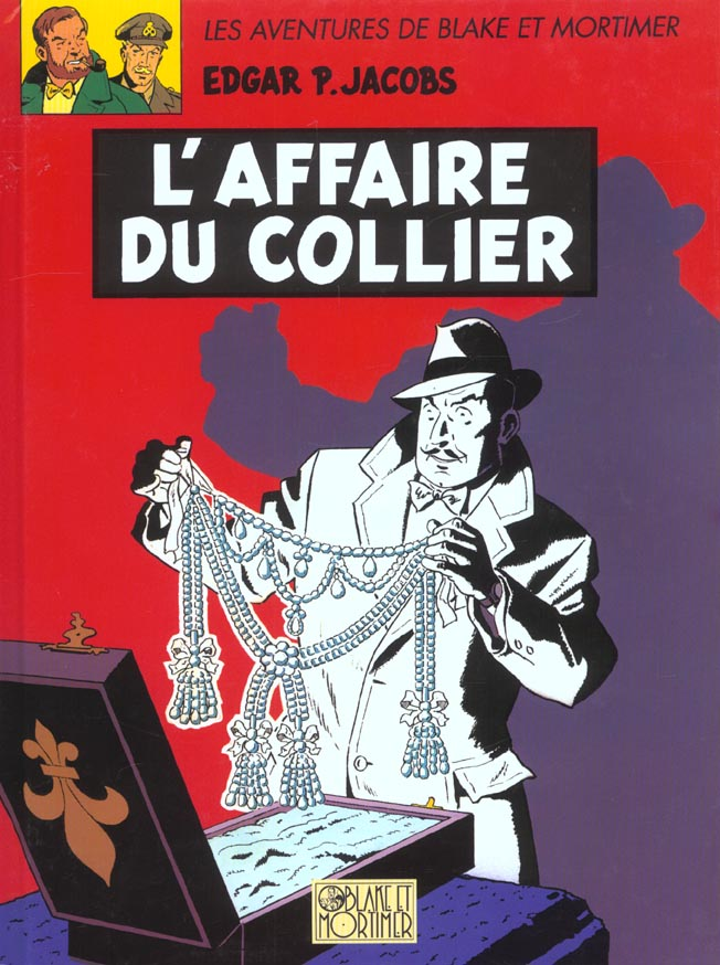 Blake et Mortimer T.10 ; l'affaire du collier