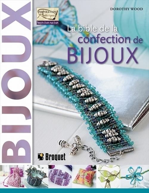 La bible de la confection de bijoux