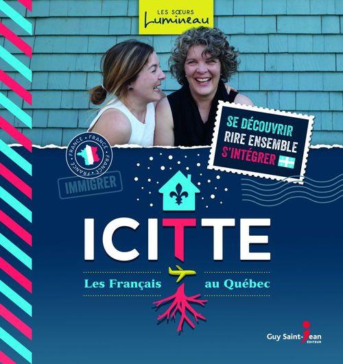 Icitte ; Français au Québec