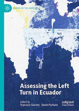 Assessing the Left Turn in Ecuador
