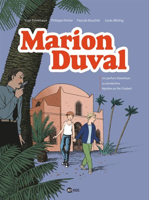 Marion Duval intégrale, Tome 07