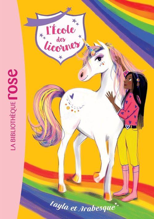 L'école des licornes T.5 ; Layla et Arabesque